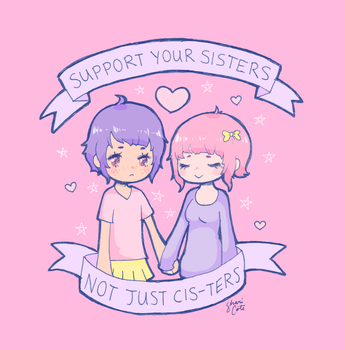Support Your Sisters by milkgrrl