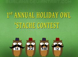 1st Annual Holiday Owl Stache Contest by surlana