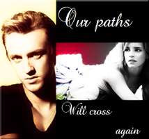 Our Paths will cross again by DeathlyHallowsGirl