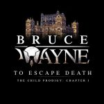 Issue #2. Bruce Wayne: The Child Prodigy Chapter I by taymerica