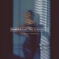 Marina and The Diamonds - Power + Control by other-covers