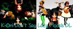 [MMD] K-On Don't Say Lazy Model Pack Download by megpoid625