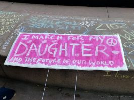 I March For My Daughter ~ Women's March ~ L.A. by SkullsvilleUSA