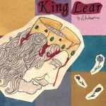 King Lear by Bewildermunster