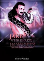 WWE - JAKE THE SNAKE ROBERTS poster by TheIronSkull