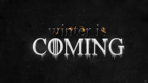 Winter is Coming - Game Of Thrones by duncanbdewar