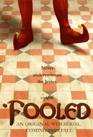 Fooled Teaser Poster by Wickfield