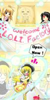 Open the L.O.L.I. Factory by BossRover