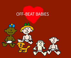 The Off-Beats Babies by MikeEddyAdmirer89