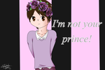 I'm not your prince by Shadowlight28