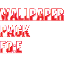 Fo;E wallpaper Pack [DL] by Gibbsionbuster