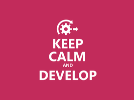 Keep Calm #032 - And Develop by HundredMelanie