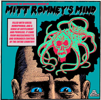 Inside Mitt Romney's Mind by poasterchild