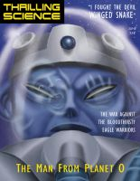 Thrilling Science: Man from Planet O by mapacheanepicstory