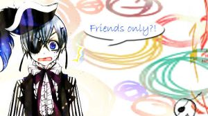 Ciel-Friends Only banner by Sesshomarus4never