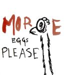 More eggs please by MionePax