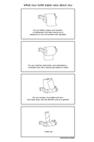 What your toilet paper say about U by alexneko