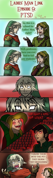 Ladies' Man Link Episode 9: PTSD by InkRose98