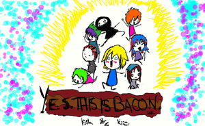 Meet This Is Bacon by Isairi
