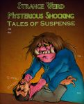 Strange Weird Mysterious Tales of Suspense #2 by JosephLawn