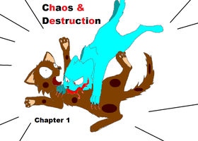 Chaos and Destruction Chapter 1 Cover by ShadowBonadow