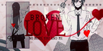Broken Love by umiko123