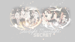 Secret 'Starlight Moonlight' W by Your-luv