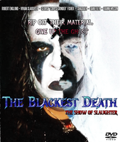 The Blackest Death: Show of Slaughter DVD Cover by MrAngryDog