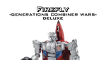 Generations Combiner Wars deluxe Firefly by Kirby-Force