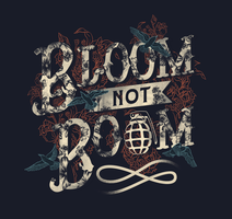 Bloom Not Boom by dandingeroz