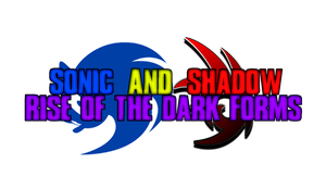 Sonic And Shadow ROTDF Logo (Revamped) by Darrrknight