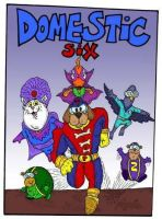 The Domestic 6 by Lordwormm