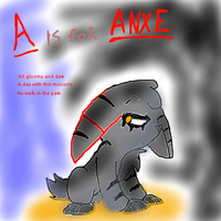 A is for Anxe by battybuddy