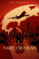 Narco Moolah - A Cleo Matts Novel - Cover by ron-guyatt