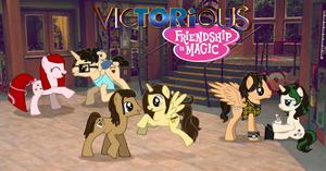 Victorious: Friendship is Magic by DialaDesign