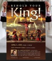 Behold Your King Flyer and Poster Template by Godserv