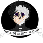 The Kids Arent Alright by WiltingDaisy