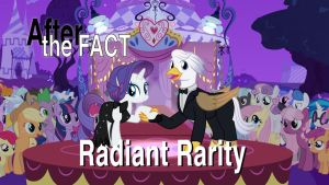 After the Fact: Radiant Rarity by MLP-Silver-Quill