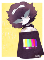 please stand by by tearzahs