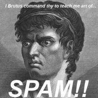 Brutus Commands thy!!!! (Part 3) by Pure2153Light
