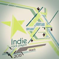 Indie/Rock Playlist: March (2013) by Criznittle