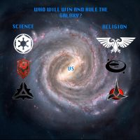 Galactic Warfare: Science vs Religion by GeneralHelghast