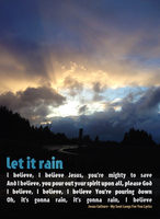Let it Rain by fireproofgfx