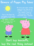 Peppa Pig: Beware of fakes by dev-catscratch