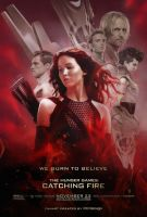 Catching Fire Poster - We Burn To Believe by TributeDesign