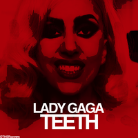 Lady GaGa - Teeth v2 by other-covers