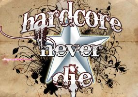 Hardcore Never Die by All4Glory