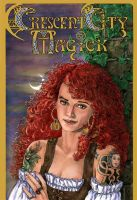 CRESCENT CITY MAGICK cover 1 by mlpeters