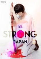 Be strong, Japan by studioK2