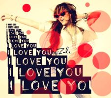 i love you  miley by zulemaripoza